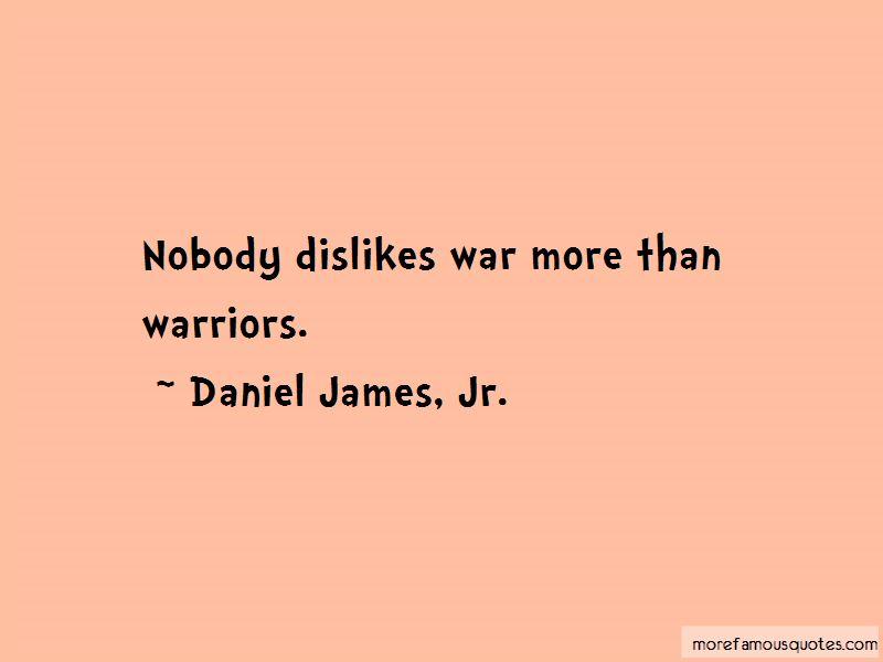 Daniel James, Jr. Quotes Pictures 3
