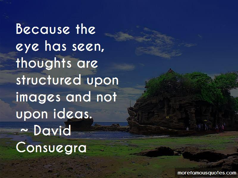David Consuegra Quotes