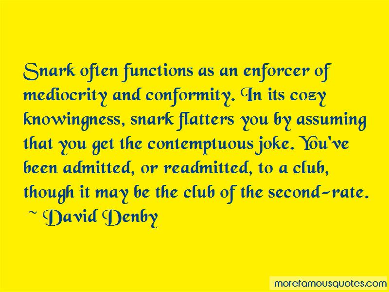 David Denby Quotes Pictures 4