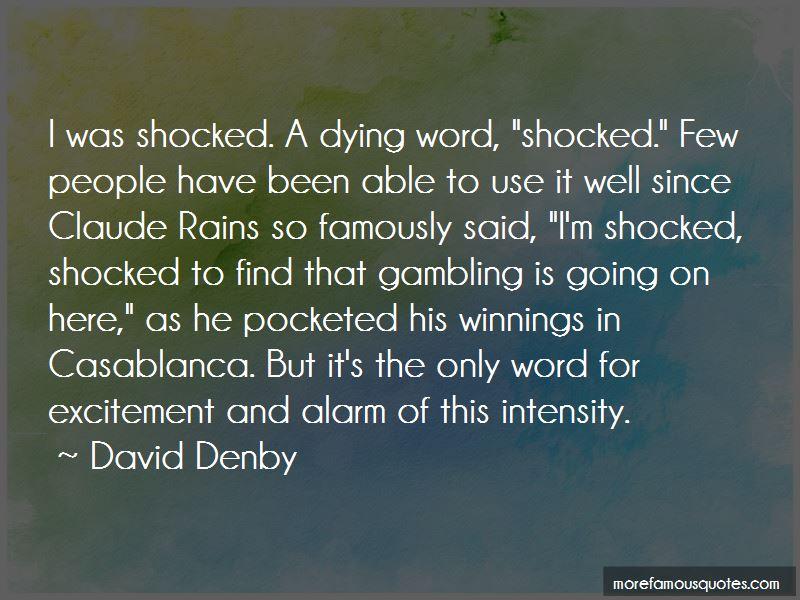 David Denby Quotes