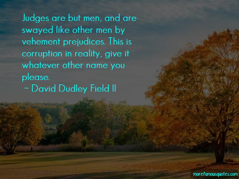David Dudley Field II Quotes Pictures 4