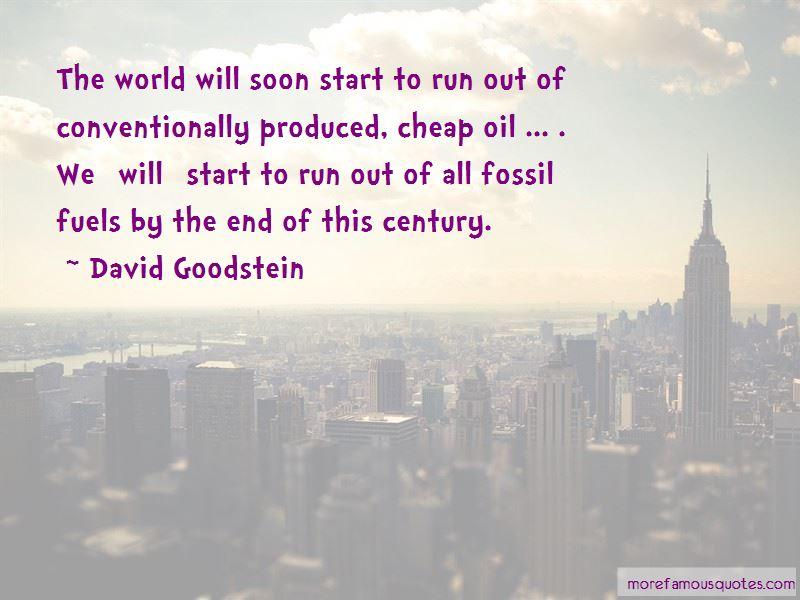 David Goodstein Quotes Pictures 3