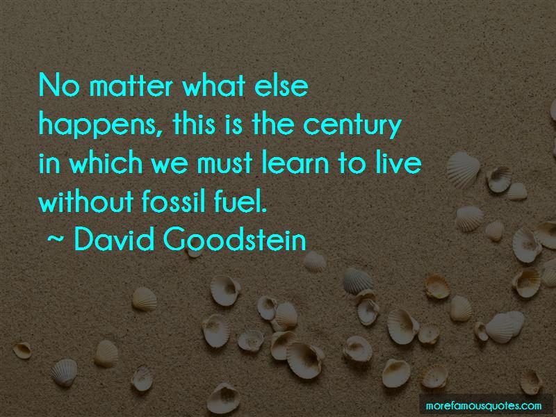 David Goodstein Quotes Pictures 4