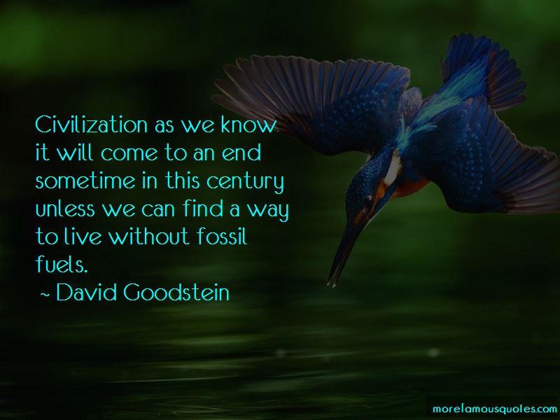 David Goodstein Quotes