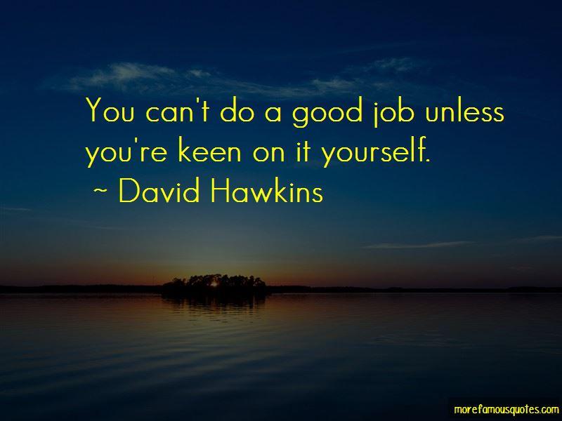 David Hawkins Quotes Pictures 3