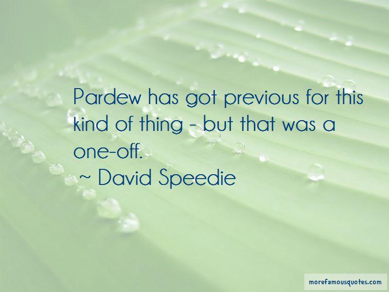 David Speedie Quotes