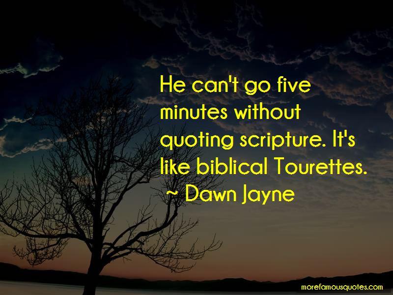 Dawn Jayne Quotes
