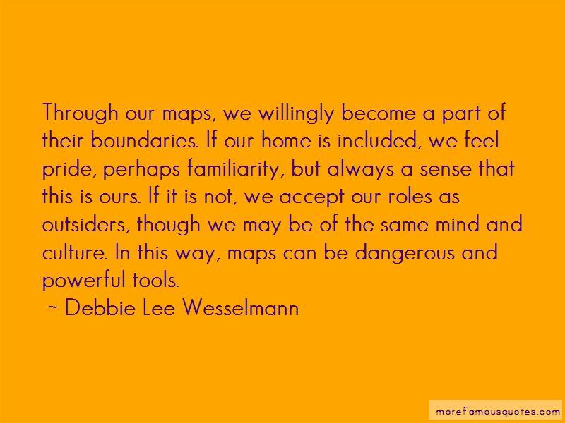 Debbie Lee Wesselmann Quotes