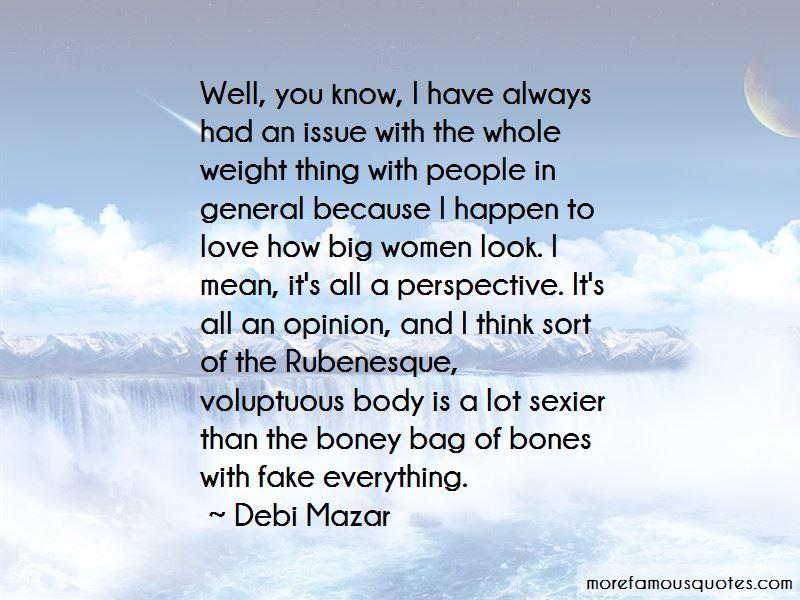 Debi Mazar Quotes Pictures 4