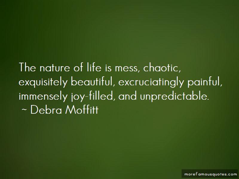 Debra Moffitt Quotes