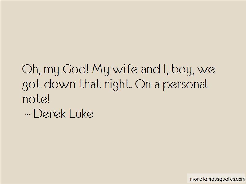 Derek Luke Quotes