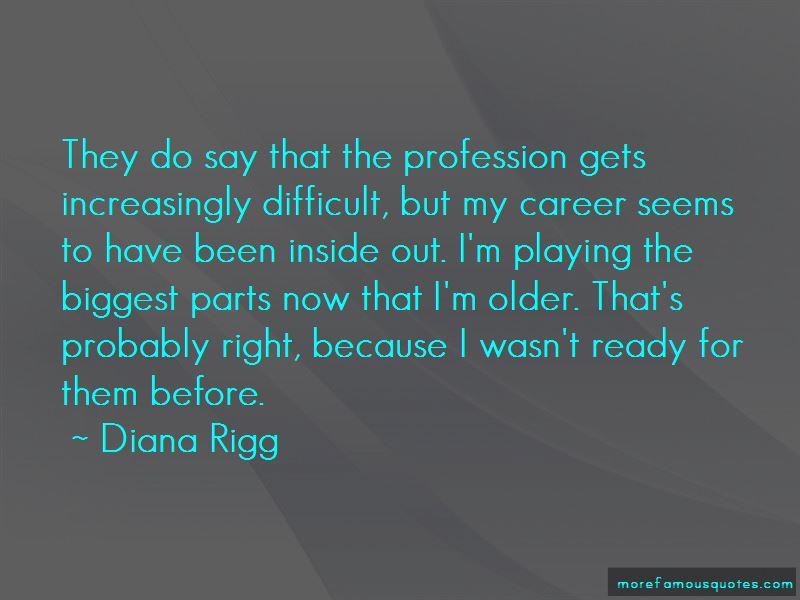 Diana Rigg Quotes