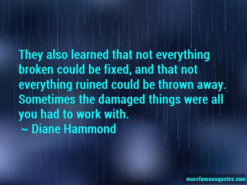 Diane Hammond Quotes