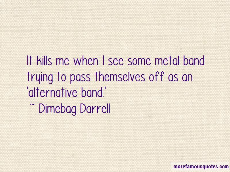Dimebag Darrell Quotes Pictures 3