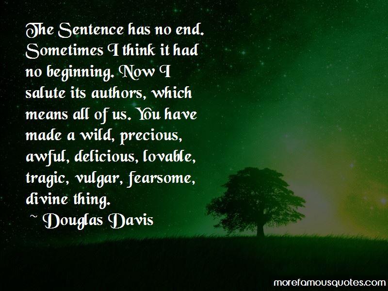 Douglas Davis Quotes Pictures 2