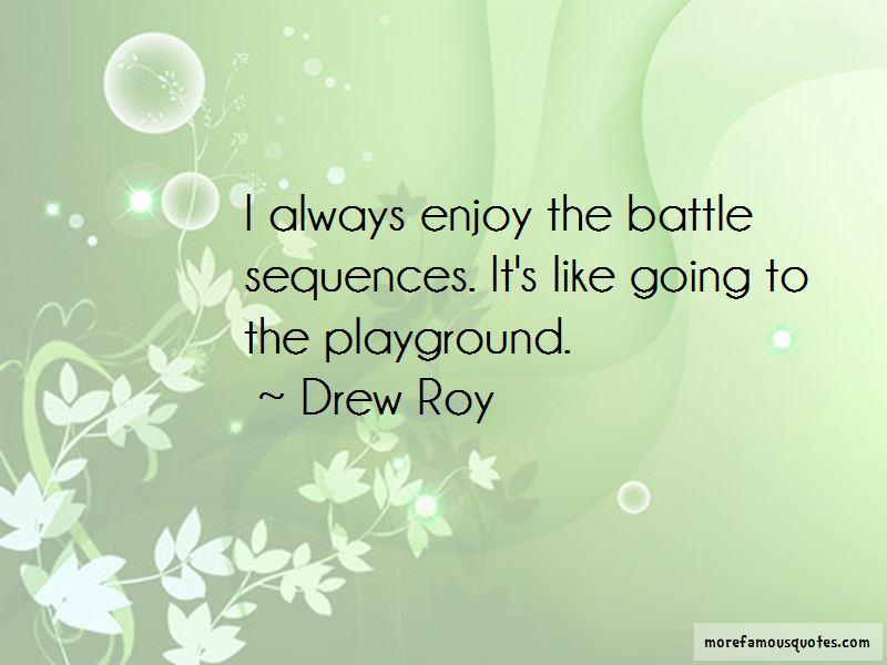 Drew Roy Quotes Pictures 4