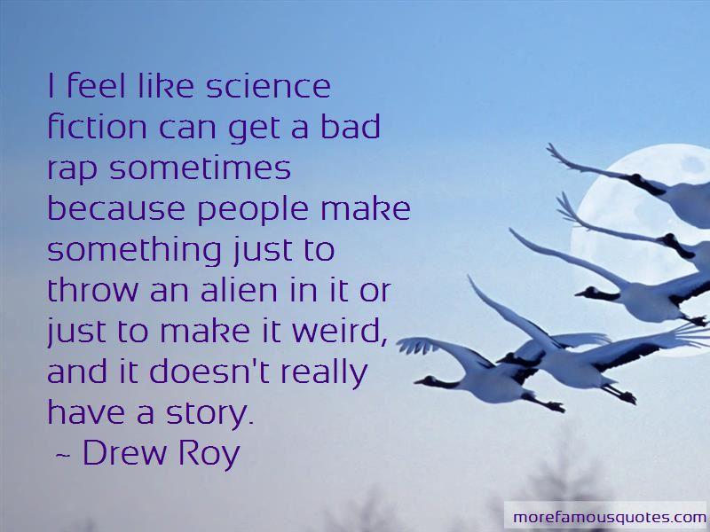 Drew Roy Quotes