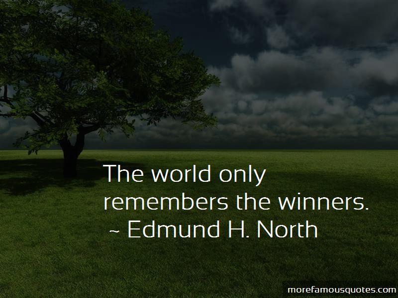 Edmund H. North Quotes Pictures 4