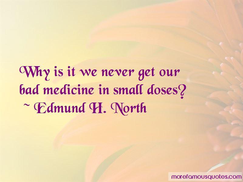Edmund H. North Quotes