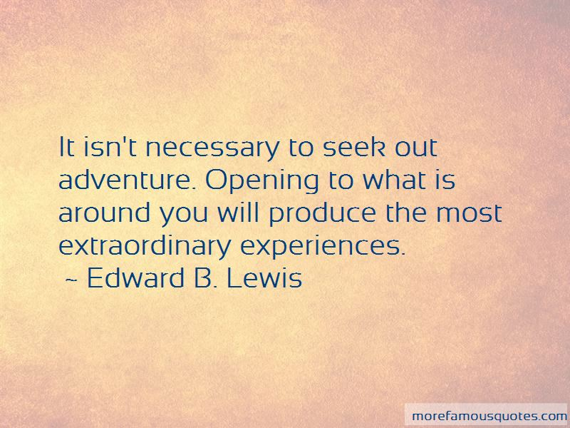 Edward B. Lewis Quotes