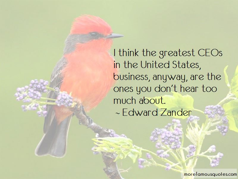 Edward Zander Quotes Pictures 4