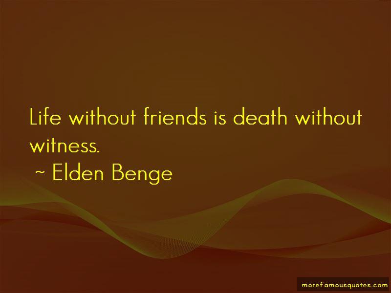 Elden Benge Quotes