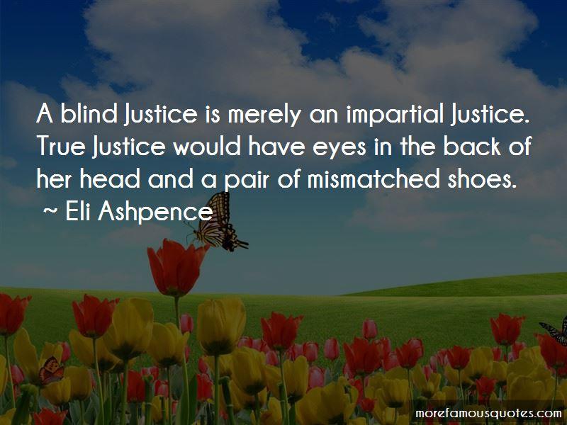 Eli Ashpence Quotes
