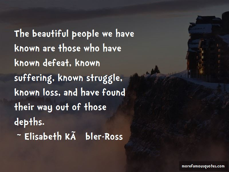 Elisabeth-Kubler-Ross Quotes Pictures 2