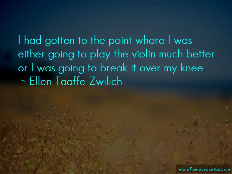 Ellen Taaffe Zwilich Quotes Pictures 2