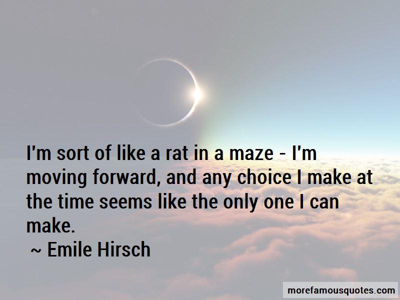 Emile Hirsch Quotes