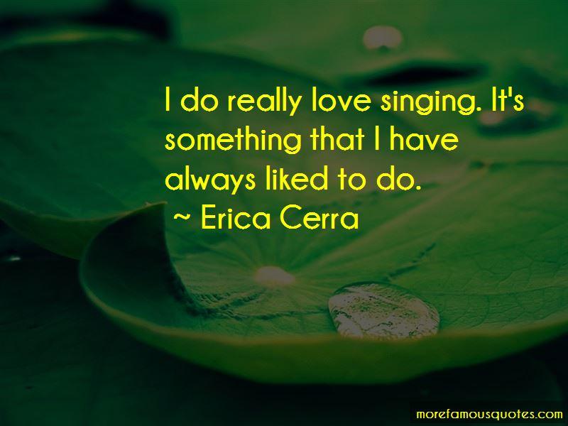 Erica Cerra Quotes Pictures 4