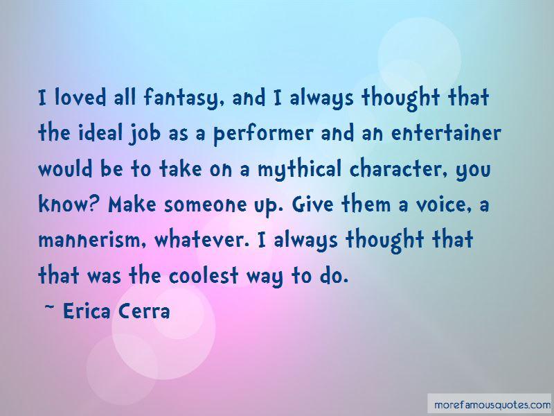 Erica Cerra Quotes