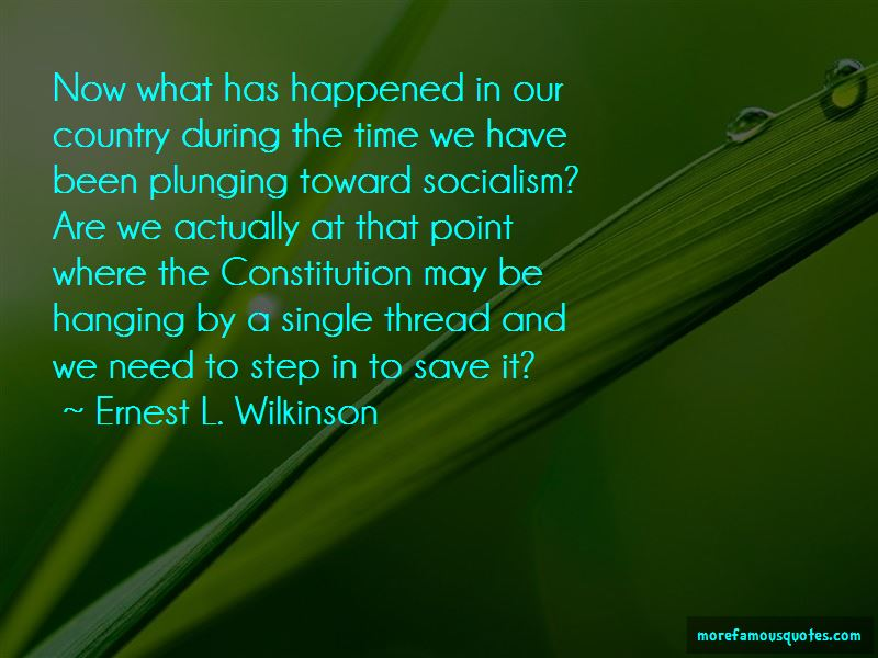 Ernest L. Wilkinson Quotes Pictures 3
