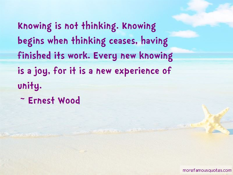 Ernest Wood Quotes Pictures 3