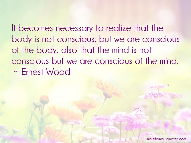 Ernest Wood Quotes Pictures 4