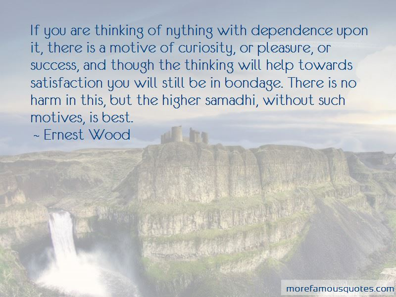Ernest Wood Quotes