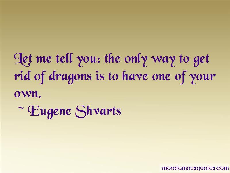 Eugene Shvarts Quotes