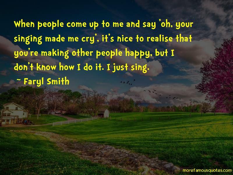 Faryl Smith Quotes
