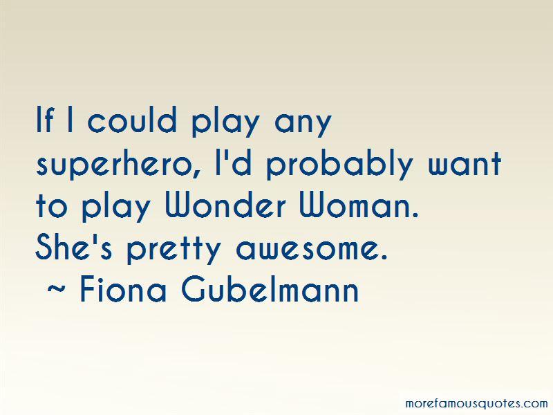 Fiona Gubelmann Quotes Pictures 3