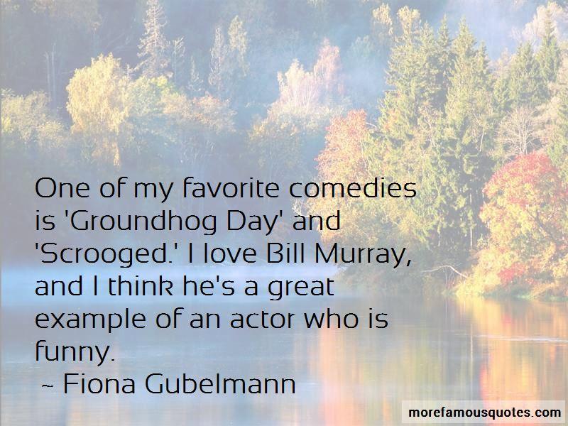 Fiona Gubelmann Quotes Pictures 4