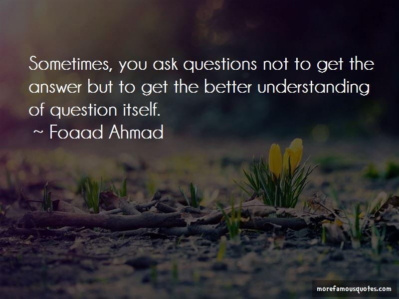 Foaad Ahmad Quotes