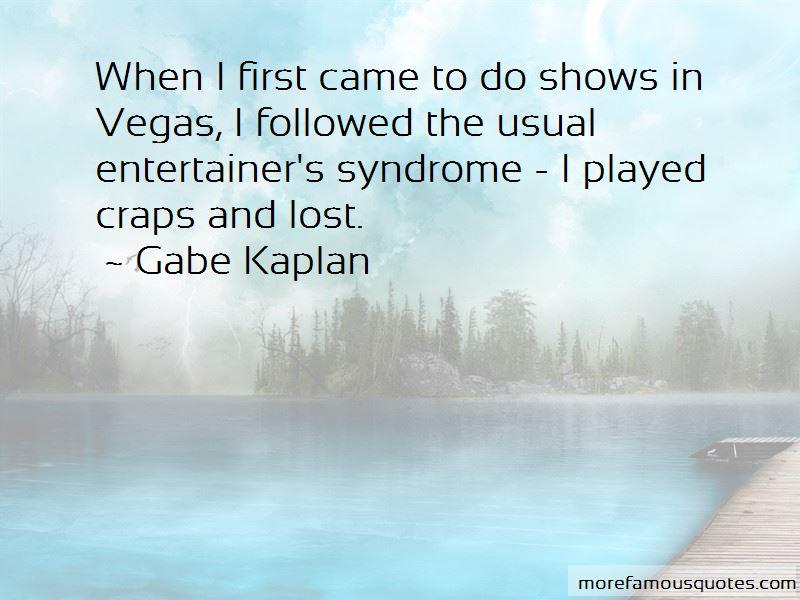 Gabe Kaplan Quotes Pictures 3