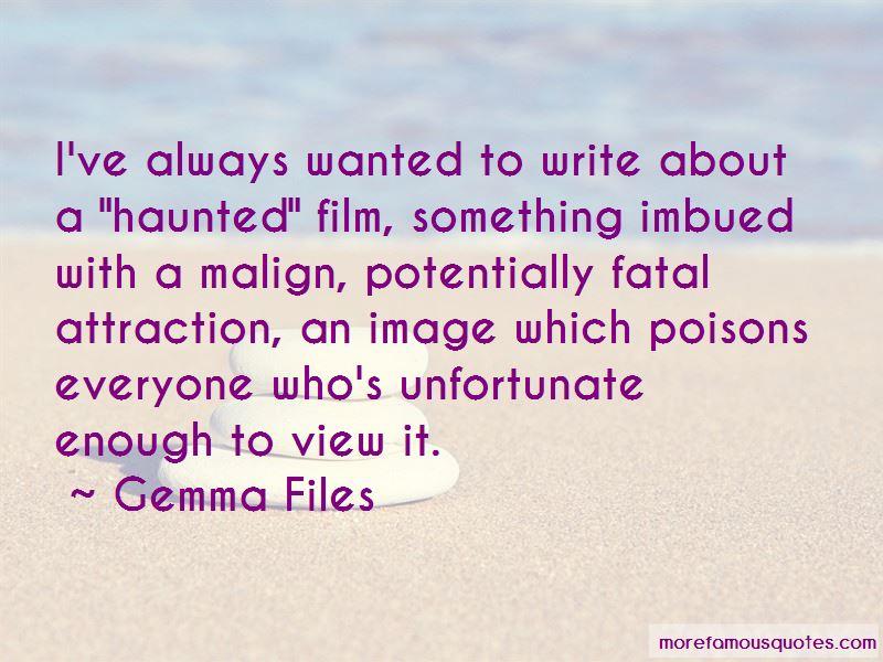 Gemma Files Quotes Pictures 4