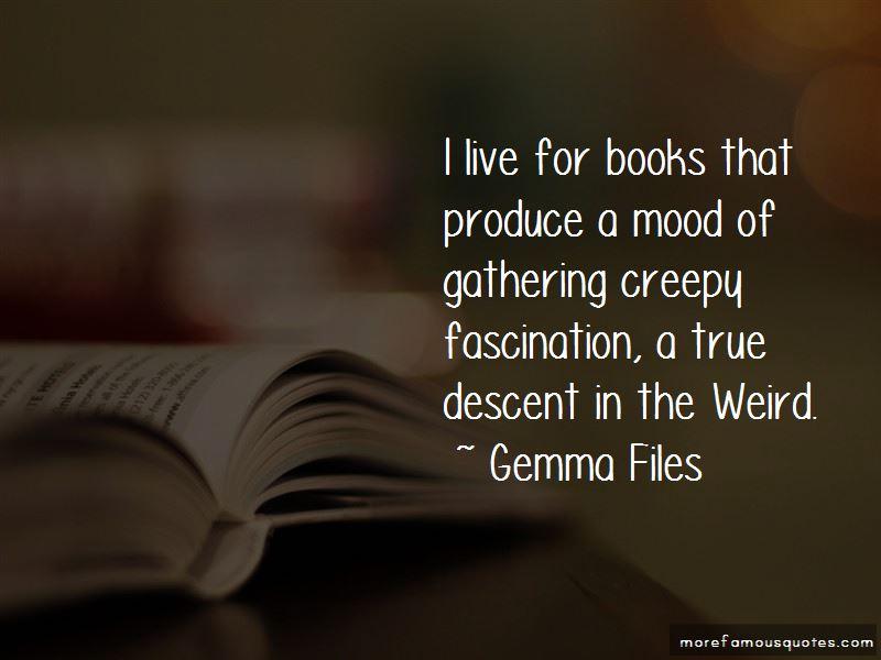 Gemma Files Quotes