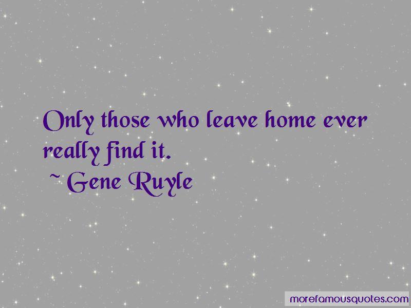 Gene Ruyle Quotes
