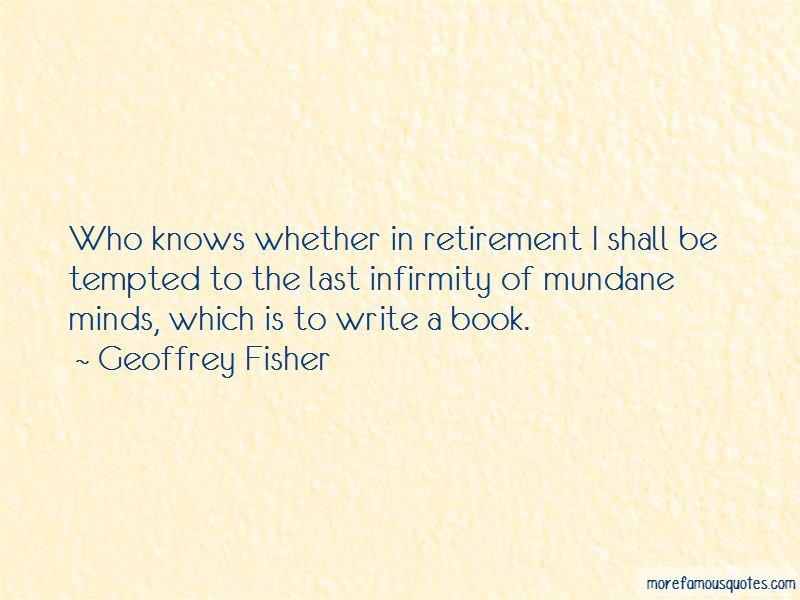 Geoffrey Fisher Quotes Pictures 3