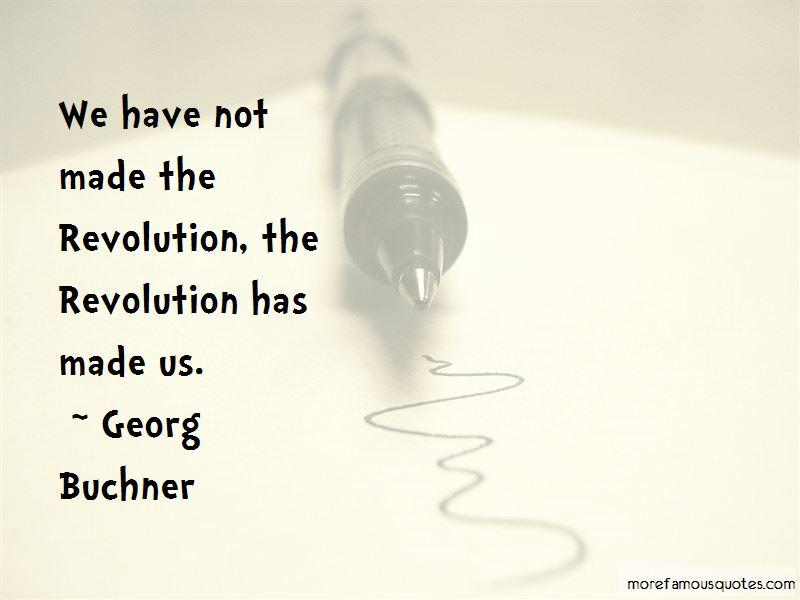 Georg Buchner Quotes