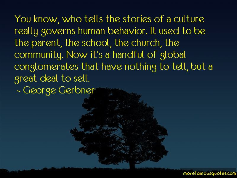 George Gerbner Quotes Pictures 2