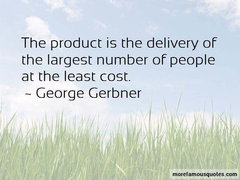 George Gerbner Quotes Pictures 3