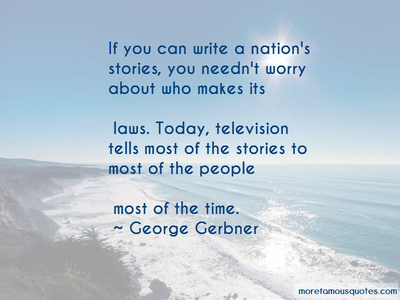 George Gerbner Quotes Pictures 4